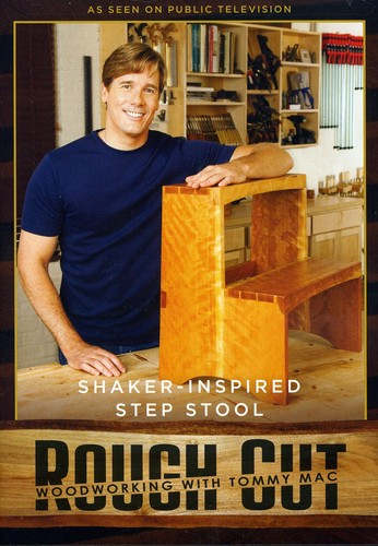 Rough Cut - Woodworking Tommy Mac: Step Stool