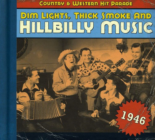 1946-Dim Lights Thick Smoke & Hilbilly Music Count