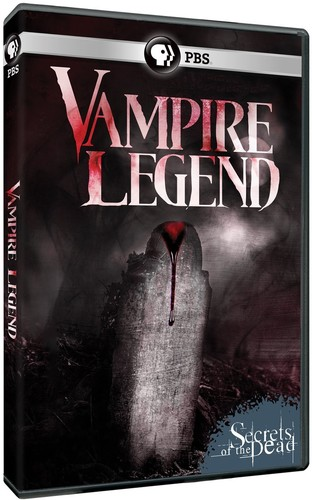 Secrets of the Dead: Vampire Legend
