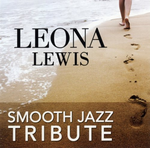 Leona Lewis Smooth Jazz Tribute /  Various