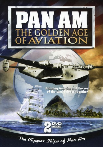 Pan Am: The Golden Age of Aviation