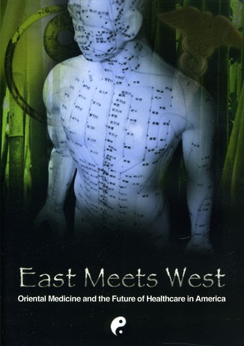 East Meets West: Oriental Medicine & the Future of