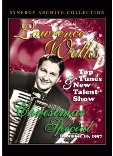 Lawrence Welk: Top Tunes and New Talent