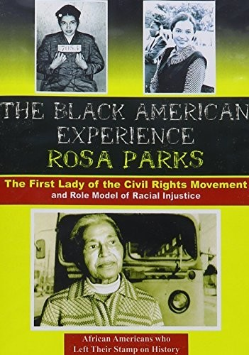 Rosa Parks: The First Lady of the Civil Rights