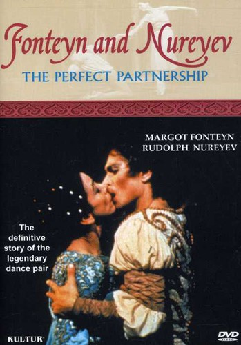Fonteyn and Nureyev: The Perfect Partnership