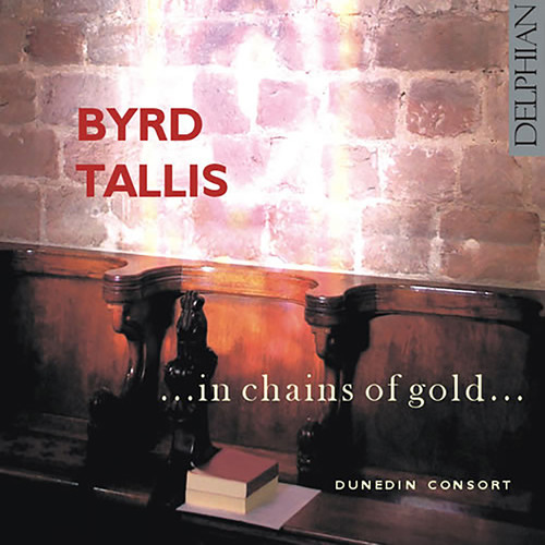 In Chains of Gold-Music of Byrd & Tallis