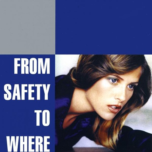 From Safety to Where