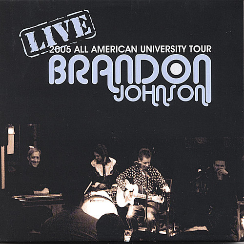 All-American University Tour-2005-Live