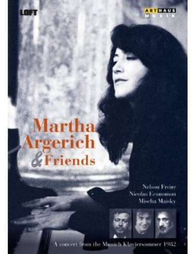 Martha Argerich & Friends