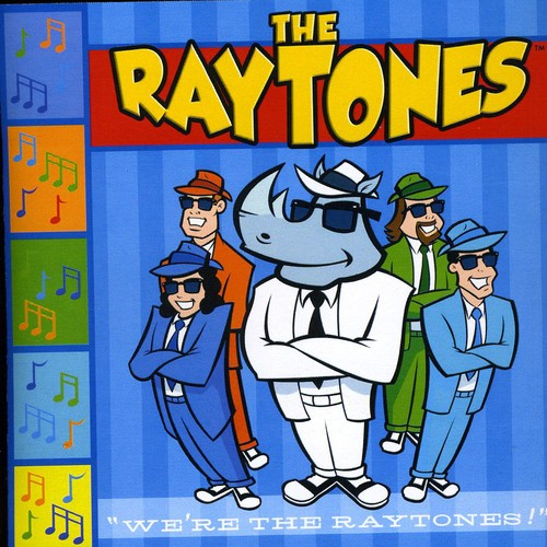 We're the Raytones!