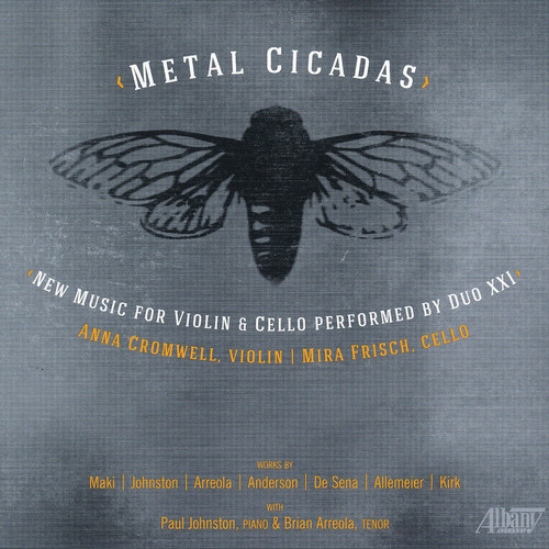 Metal Cicadas New Music for Violin Cello Duo Xxi