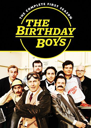 The Birthday Boys: The Complete First Season