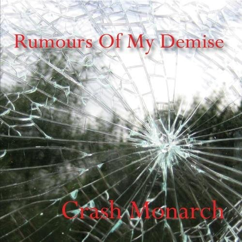 Rumours of My Demise