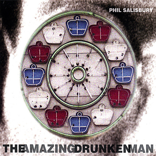 Salisbury, Phil : Amazing Drunken Man