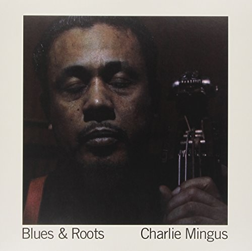Blues & Roots [Import]
