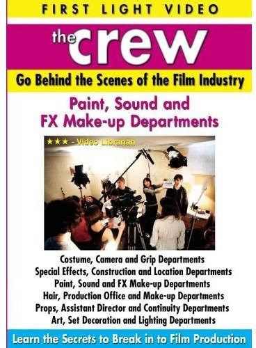 Paint, Sound and Fx Make-up Departments