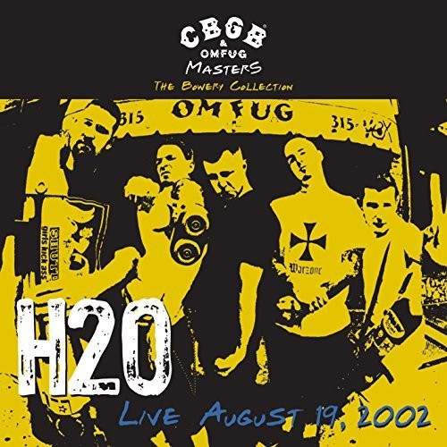 CBGB Omfug Masters: Live August 19 2002 the Bowery