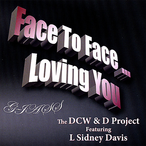 Face to Face Loving You