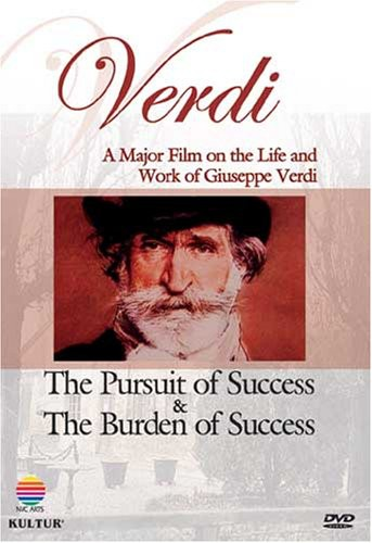Verdi: The Pursuit and Burden of Success