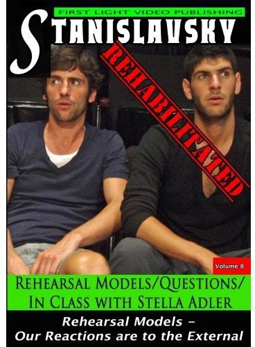Rehearsal Models/ Questions/ In Class With Stella Adler