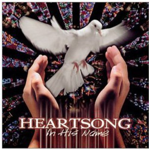 Heartsong : In His Name