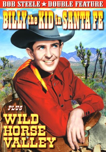Billy the Kid in Santa Fe /  Wild Horse Valley