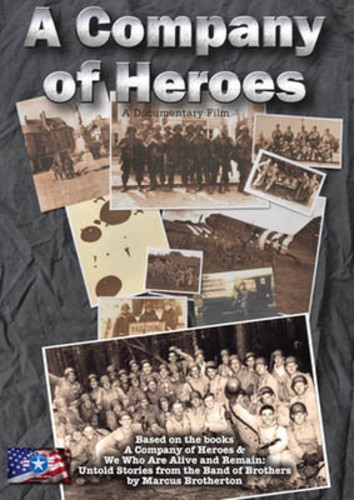 A Company of Heroes: Untold Stories From the Band of Brothers