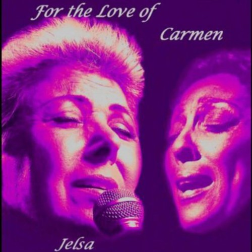 For the Love of Carmen