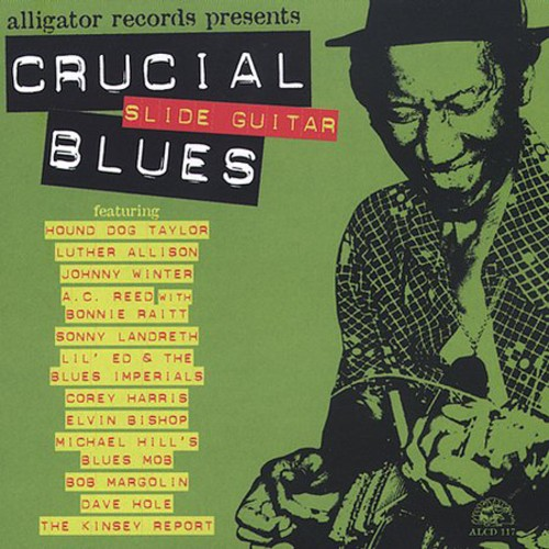 Crucial Slide Guitar Blues /  Various