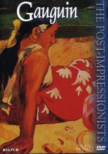 The Great Artists: The Post-Impressionists: Gauguin