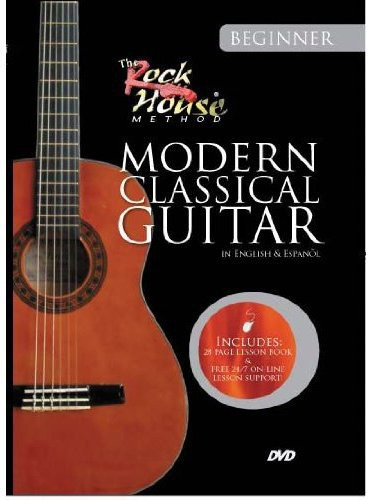 Rock House: Learn Modern Classical Guitar: Beginne