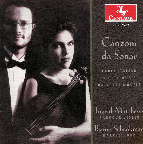 Canzoni Da Sonar: Early Italian Violin Music /  Various