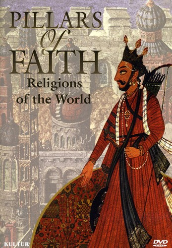 Pillars Of Faith: Religions Around The World [Documentary]
