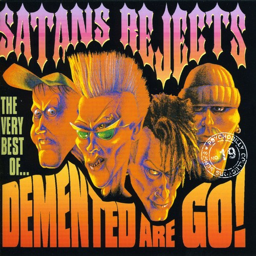Satan's Rejects: Very B.o. Demented Are Go [Import]