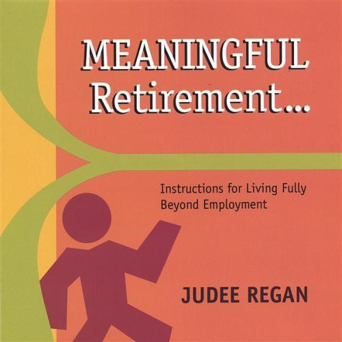 Meaningful Retirement