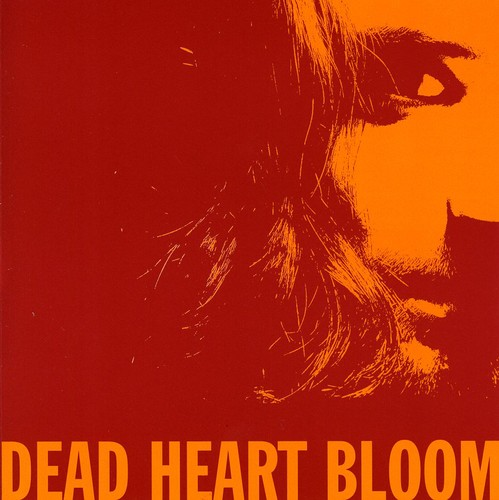 Dead Heart Bloom