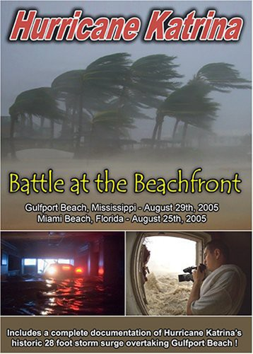 Hurricane Katrina: Battle At The Beachfront [Documentary]
