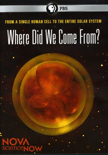 Nova Science Now: Where Did They Come from