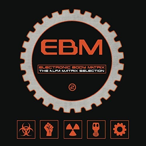 Electronic Body Matrix 2 /  Various Artists