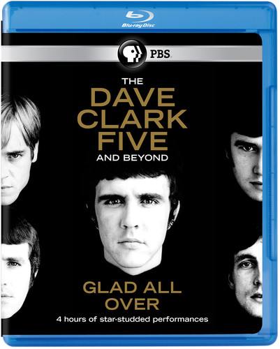 The Dave Clark Five and Beyond: Glad All Over