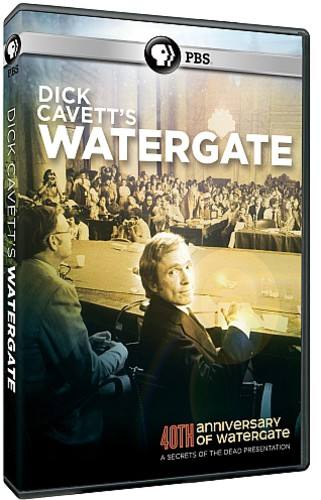 Secrets of the Dead: Dick Cavett's Watergate