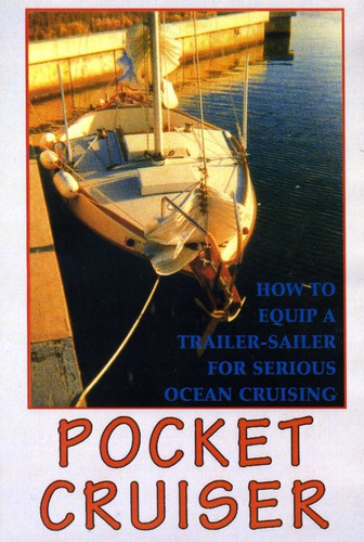 How to Equip a Trailer-Sailer Ocean Cruising