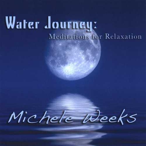 Water Journey: Meditations for Relaxation