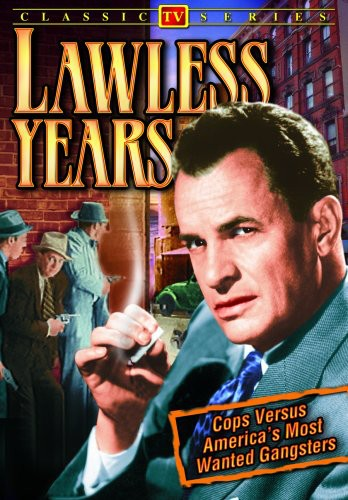 The Lawless Years: Volume 1