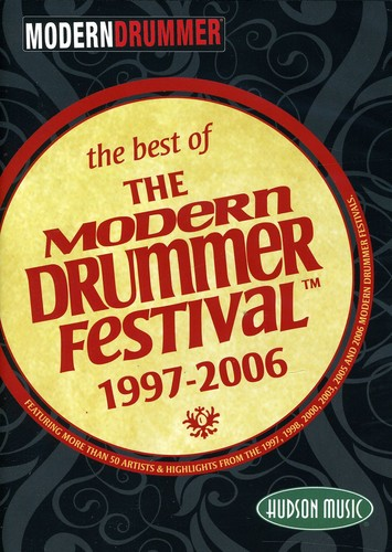 Best of Modern Drummer Festival: 1997-2006