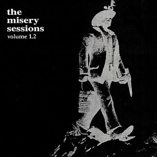 Misery Sessions, Vol. 1.2