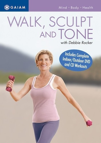 Walk, Sculpt and Tone With Debbie Rocker