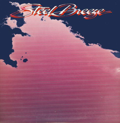 Steel Breeze [Import]