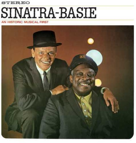 Sinatra-Basie: An Historic Musical First