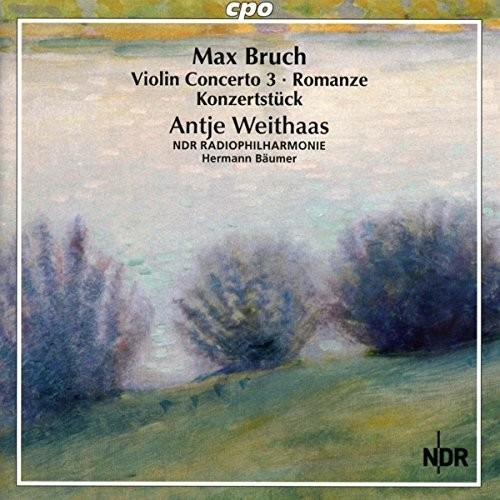 Bruch: Complete Works for Violin & Orchestra VOL 3